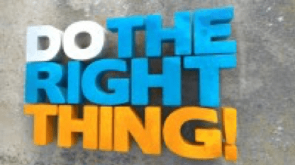 Do the Right Thing! photo